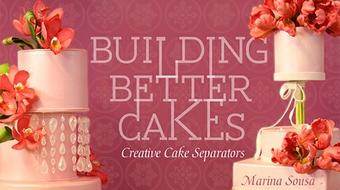 Building Better Cakes: Creative Cake Separators course image