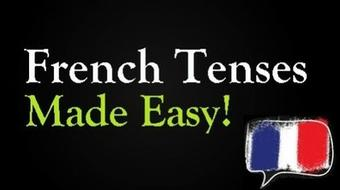French Tenses Simplified: Master the 10 Main Tenses Quickly! course image
