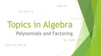 Topics in Algebra: Polynomials and Factoring course image