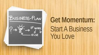 Start A Business You Love. Idea to Income in Thirty Days. course image