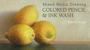 Mixed Media Drawing: Colored Pencil & Ink Wash course image