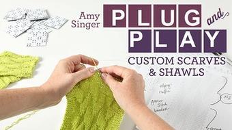 Plug & Play: Custom Scarves & Shawls course image
