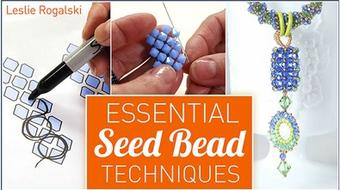 Essential Seed Bead Techniques course image