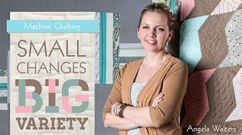 Machine Quilting: Small Changes, Big Variety course image