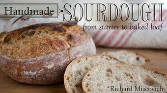 Handmade Sourdough: From Starter to Baked Loaf course image