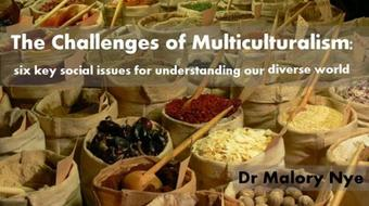 The Challenges of Multiculturalism