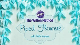The Wilton Method®: Piped Flowers course image