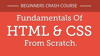 Crash Course: Fundamentals Of HTML & CSS From Scratch. course image