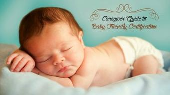Caregiver Guide to Baby Friendly Certification course image