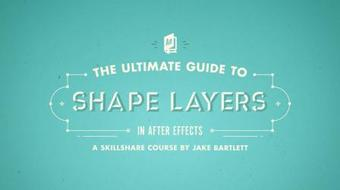 The Ultimate Guide to Shape Layers in After Effects course image