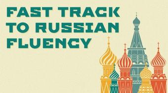 Fast Track to Russian Fluency course image