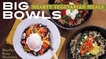 Big Bowls: Hearty Vegetarian Meals course image