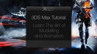 3DS Max Tutorial. Learn The Art of Modelling and Animation course image