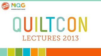 QuiltCon Lecture Series 2013 course image