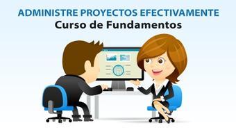 Administre Proyectos Efectivamente - Curso de Fundamentos course image