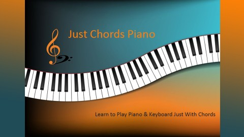 Just chords Piano: Learn to Play Piano Quickly - No Music course image