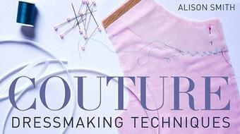 Couture Dressmaking Techniques course image