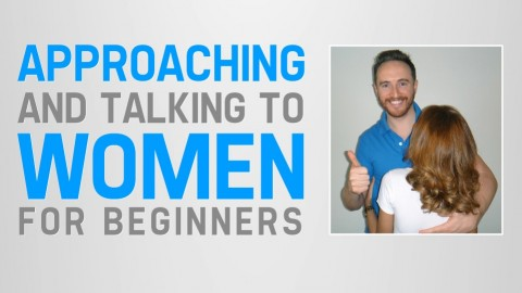 Approaching and Talking to Women: For Beginners course image