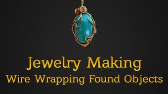 Jewelry Making: Wire Wrapping Found Objects & Unusual Shapes course image