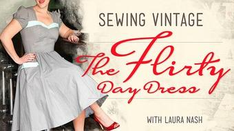 Sewing Vintage: The Flirty Day Dress course image
