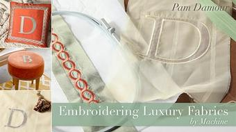 Embroidering Luxury Fabrics by Machine course image