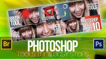 Photoshop Tools - Become An Expert In 10 Super Easy Steps course image