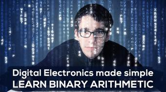 Digital electronics made simple - Learn Binary arithmetic course image