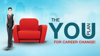 The YOU Plan for Career Change!  course image