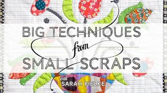 Big Techniques from Small Scraps course image