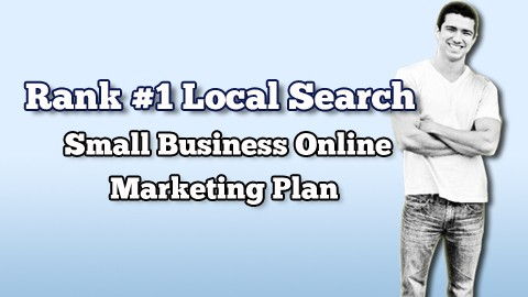 Rank #1 Local Search: Small Business Online Marketing Plan  course image