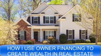 Real Estate Investing With Owner Financing To Create Wealth course image