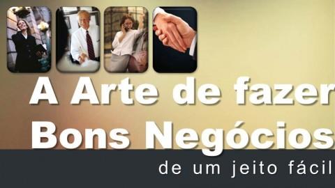 A Arte de fazer Bons Negócios: Curso de Vendas e Negociação course image