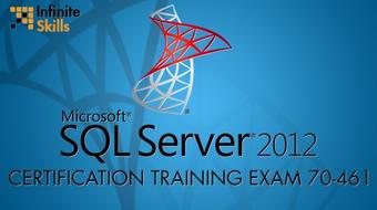 Microsoft SQL Server 2012 Certification Training Exam 70-461 course image