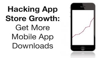 Hacking App Store Growth : Get More Mobile App Downloads course image