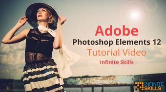 Adobe Photoshop Elements 12 Tutorial Video - Infinite Skills course image