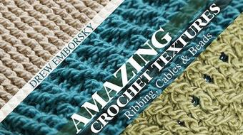 Amazing Crochet Textures: Ribbing, Cables & Beads course image