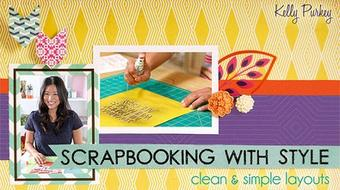 Scrapbooking With Style: Clean & Simple Layouts course image