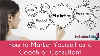 Marketing: How to Market Yourself as a Coach or Consultant course image