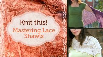 Knit This: Mastering Lace Shawls  course image