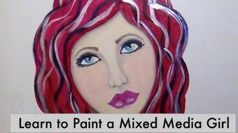 YOU can Draw, Shade and Paint a Mixed Media Girl...today! course image