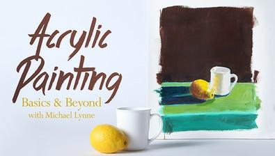Acrylic Painting: Basics & Beyond course image