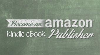 Become an Amazon Kindle eBook Publisher course image
