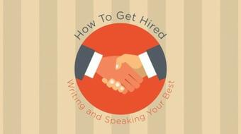 How To Get Hired: Writing And Speaking Your Best course image