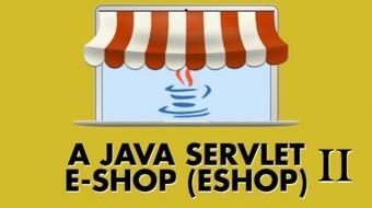 A Java Servlet E-shop - Advanced course image