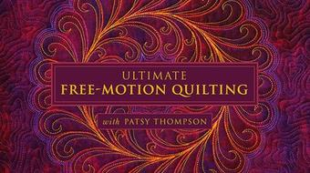 Ultimate Free-Motion Quilting course image