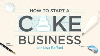 How to Start a Cake Business course image