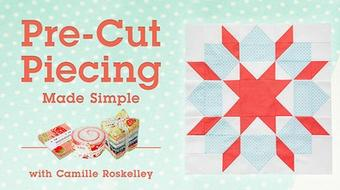 Pre-Cut Piecing Made Simple course image