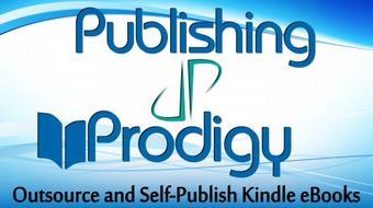Publishing Prodigy: Outsource and Self Publish Kindle eBooks course image