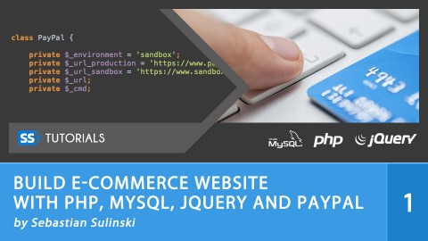 Build E-commerce website with PHP, MySQL, jQuery and PayPal course image