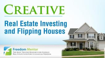 Creative Real Estate Investing & Flipping Houses course image